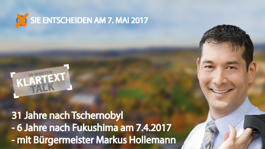 Klartext Talk 31 Jahre nach Tschernobyl - 6 Jahre nach Fukushima am 7.4.2017 - Markus Hollemann